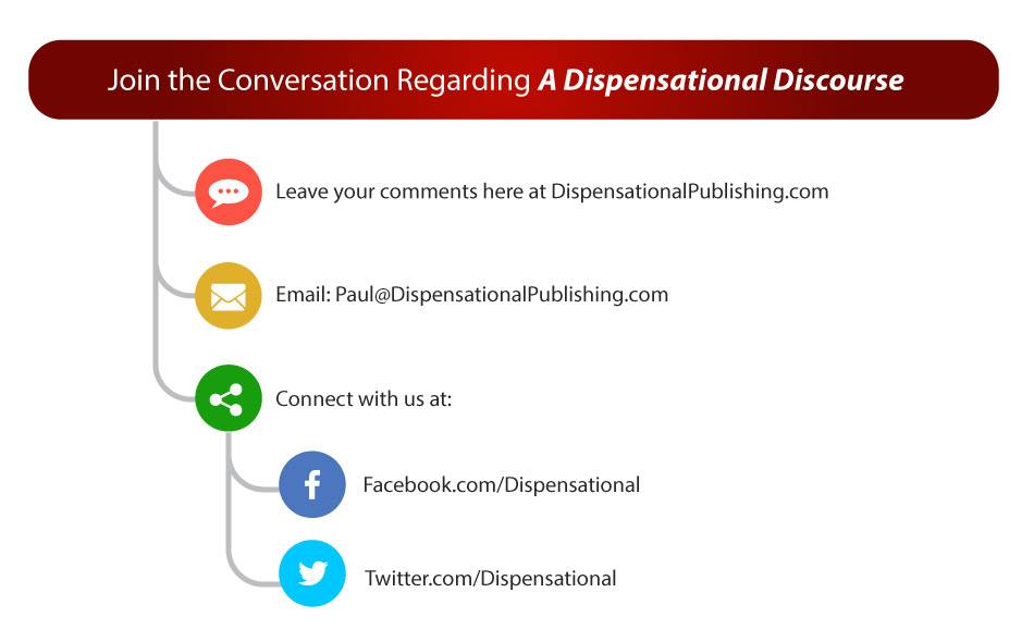 Dispensational Discourse Conversation