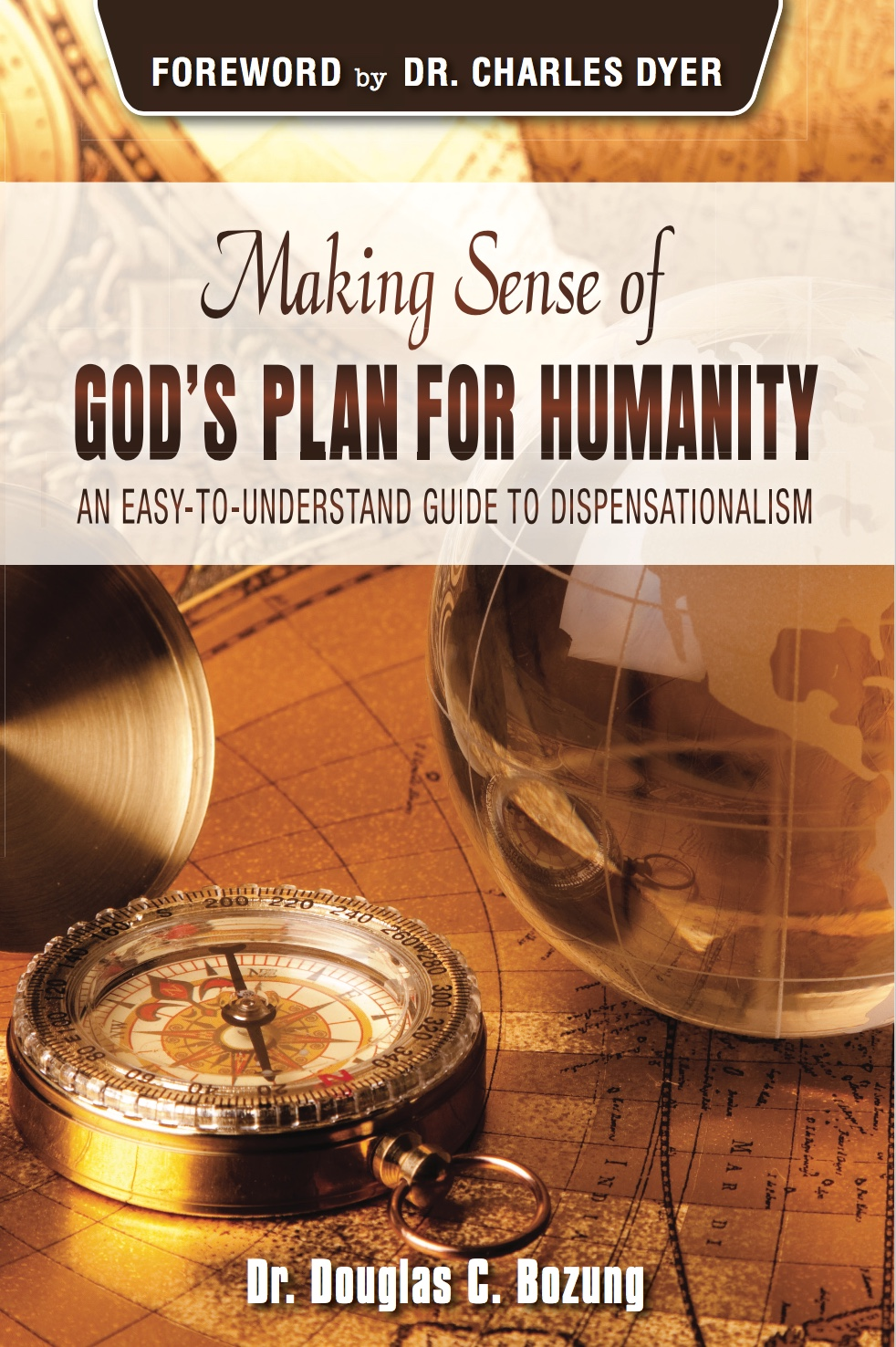 Douglas Bozung: Making Sense of God's Plan for Humanity
